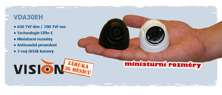 Nová miniaturní DOME kamera VDA30EH v antivandal provedení