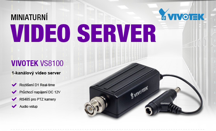 VIVOTEK - miniaturní video server