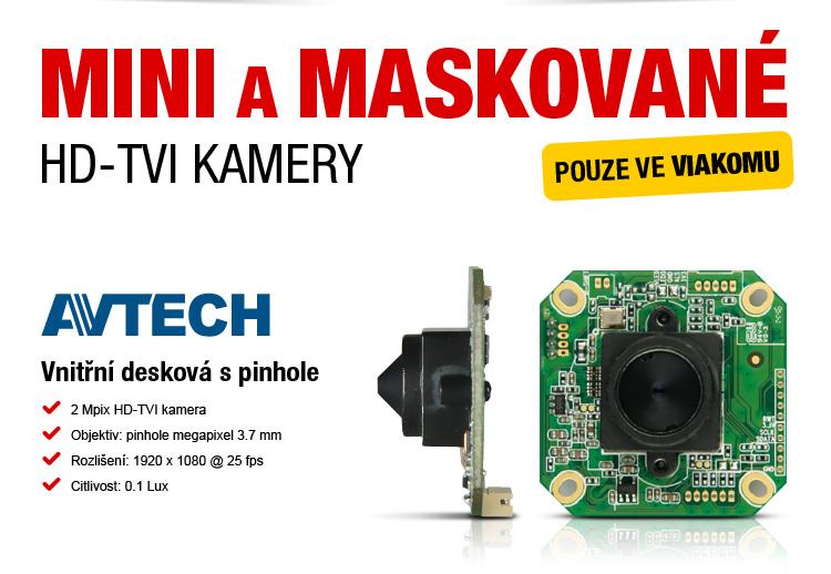 AVTECH - mini a maskované HD-TVI kamery pouze ve VIAKOMU